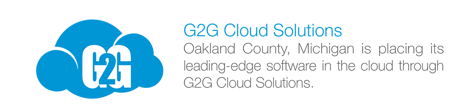 G2G Cloud Solutions: Oakland County, Michigan is placing its leading-edge software in the cloud through G2G Cloud Solutions.